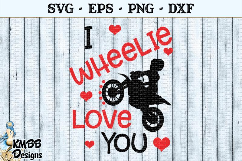 Download I Wheelie Love you Valentine SVG EPS PNG DXF Cut file By ...