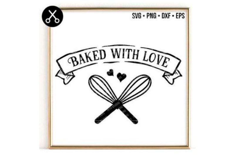 Download BAKED WITH LOVE SVG -0024 By 19TH STUDIO | TheHungryJPEG.com