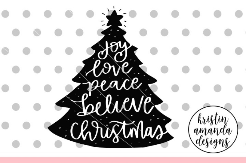Download Peace Love Joy Christmas Tree SVG DXF EPS PNG Cut File ...