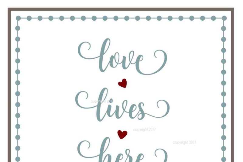Download Love Lives Here SVG Cut File By My Vinyl Designer ...