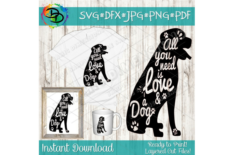Download Dog SVG, All you need is love and a dog SVG, Dog Sign svg ...
