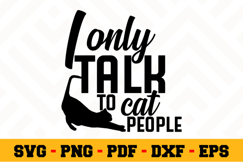 Download I only talk to cat people SVG File, Cat Lover SVG By ...