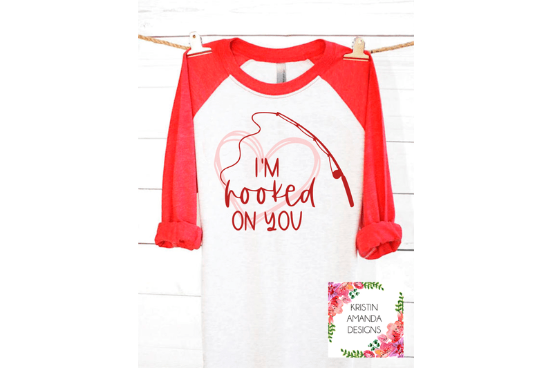 Download I'm Hooked on You Fishing Love Valentine's Day SVG DXF EPS ...
