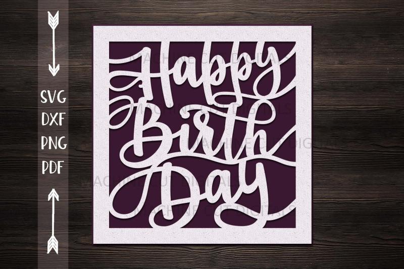 Happy Birthday card papercut svg laser cut cricut template ...