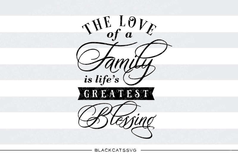 Download The love of a Family - SVG file By BlackCatsSVG ...