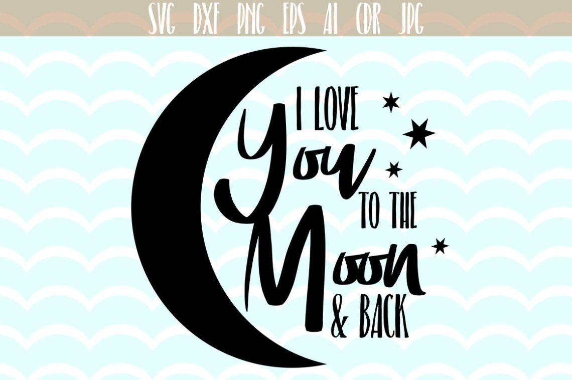Download I love you to the moon and back SVG , Valentines day svg ...