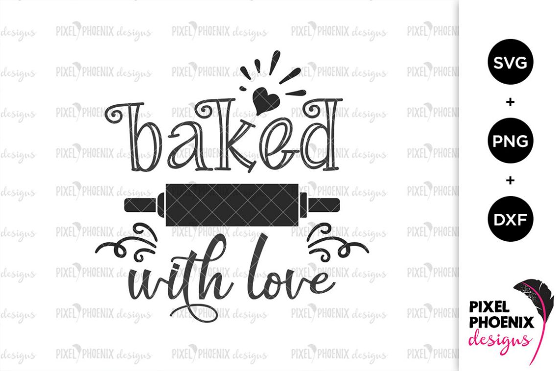 Download Baked with Love SVG By Pixel Phoenix Designs ...