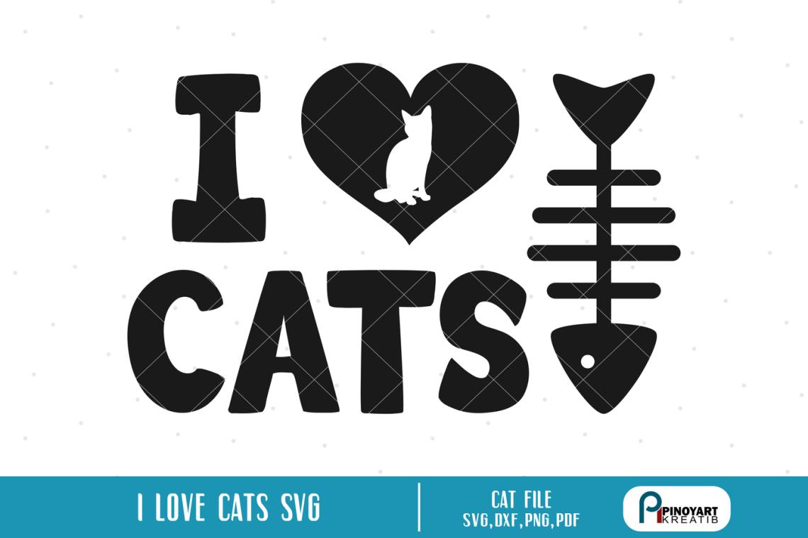 Download I love Cats svg, Cat svg, Kiten svg, Cat Lover svg, svg ...