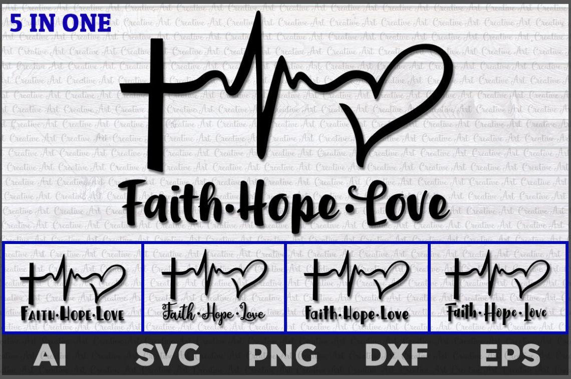 Download Faith Hope Love Heartbeat svg, Faith Hope Love svg, faith ...