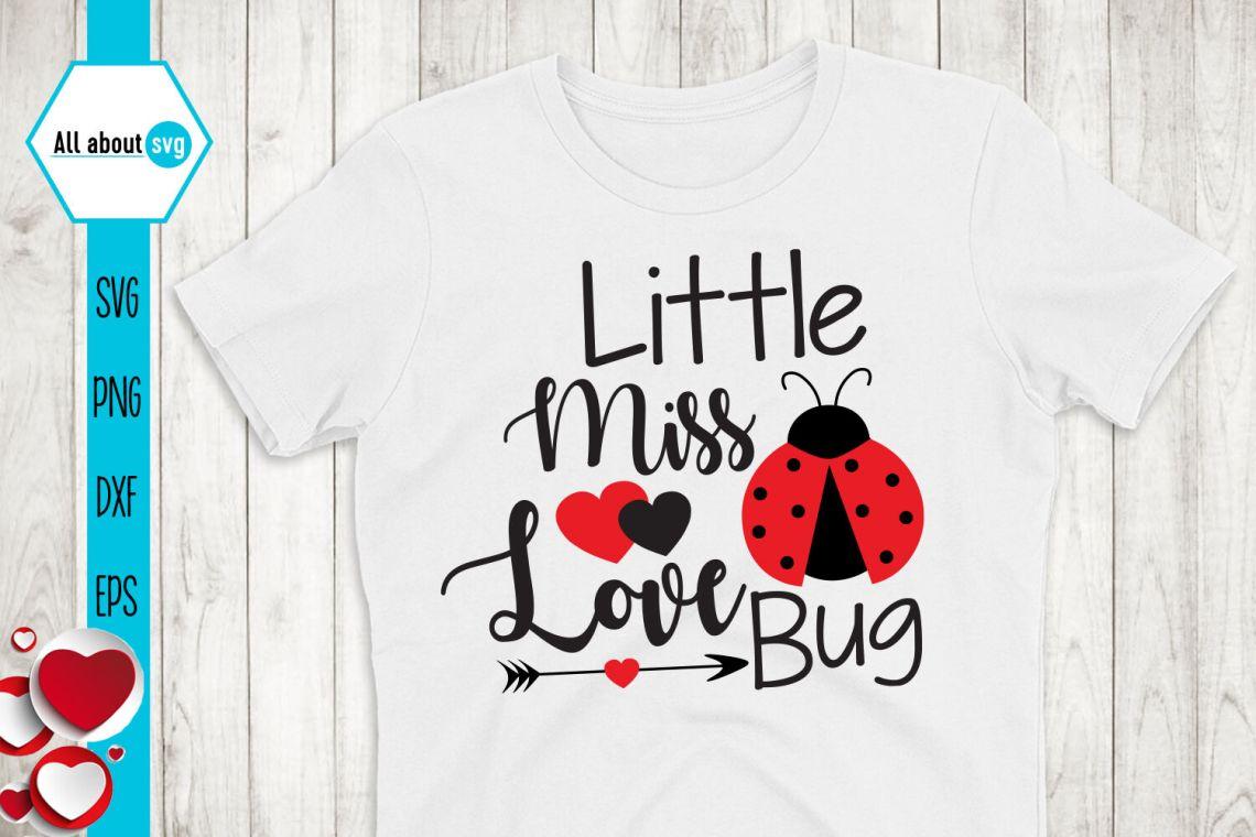 Download Little Miss Love Bug Svg, Valentines Svg By All About Svg ...