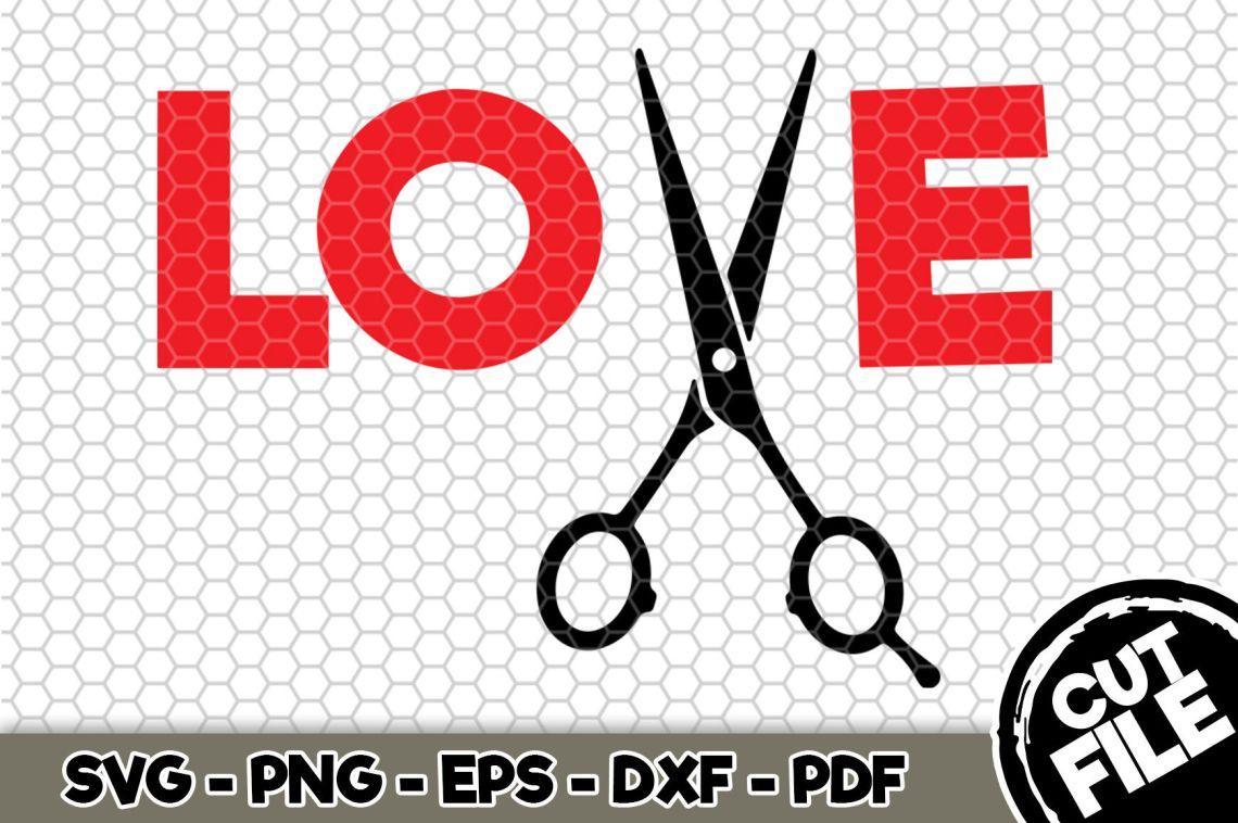Download LOVE Hair Stylist SVG Cut File n128 By SvgArtsy ...
