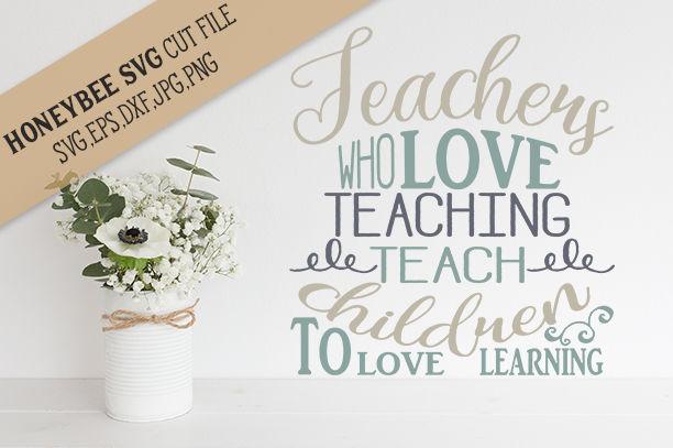 Download Teachers Who love Teaching cut file By Honeybee SVG ...