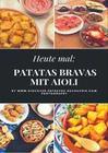 Heute: Patatas Bravas mit Aioli