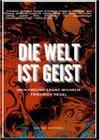 Mein Freund Georg Wilhelm Friedrich Hegel