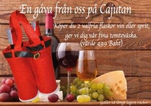 Tomteväska med fina viner eller svenska snapsar på Cajutan i Bangkok