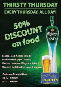 Thirsty Thursday varje torsdag på Cajutan i Bangkok. Flera fina erbjudande från köket och baren.