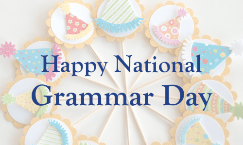 Grammar Hammer: Happy National Grammar Day