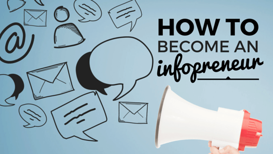 how to become an infopreneur