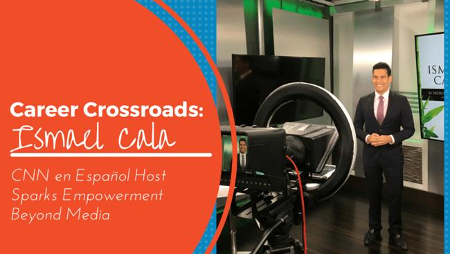 Career Crossroads Ismael Cala