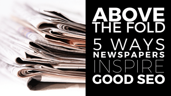 SEO and newspaper principles