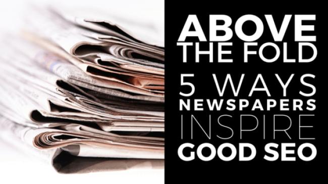SEO and newspaper principles