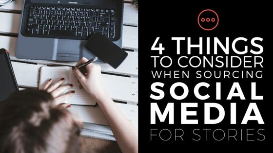 sourcing social media for stories