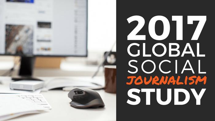 2017 Cision Global Social Journalism Study