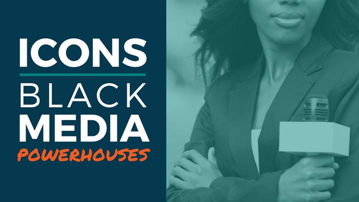 black media powerhouses