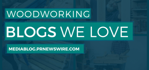 Woodworking Blogs We Love Header - mediablog.prnewswire.com