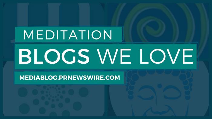 Meditation Blogs We Love - mediablog.prnewswire.com