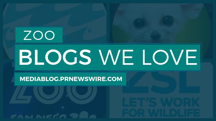Zoo Blogs We Love - mediablog.prnewswire.com