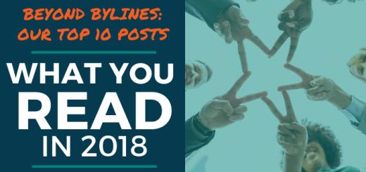 Beyond Bylines top posts 2018