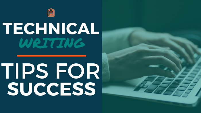 Technical Writing: Tips for Success
