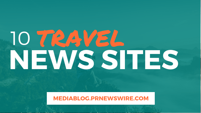 10 Travel News Sites - mediablog.prnewswire.com