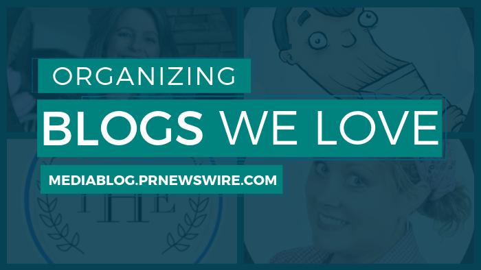 Organizing Blogs We Love - mediablog.prnewswire.com
