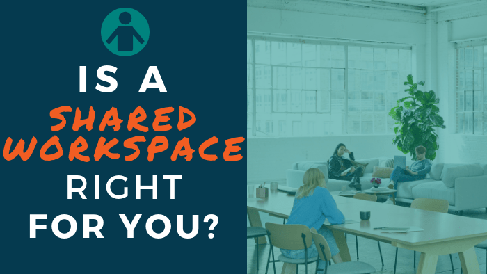 Is a Shared Workspace Right for You?