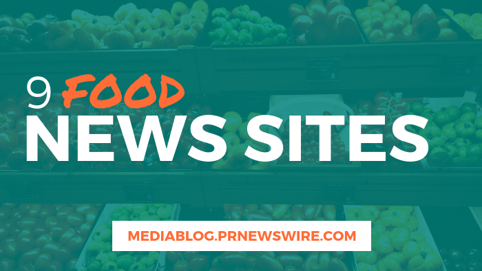 9 Food News Sites - mediablog.prnewswire.com