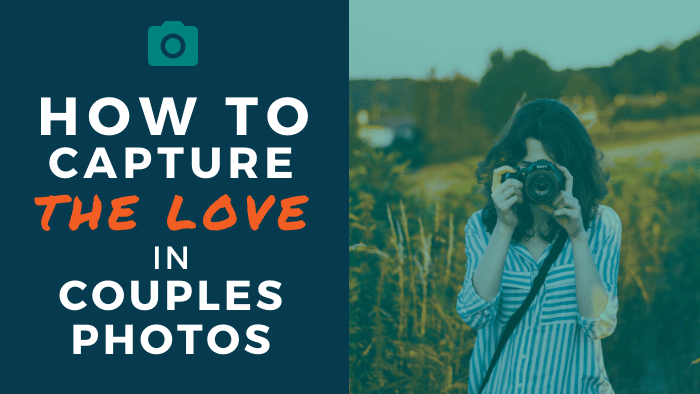 How to capture the love in couples photos