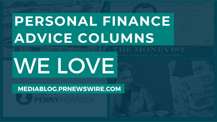 Personal Finance Advice Columns We Love - mediablogs.prnewswire.com