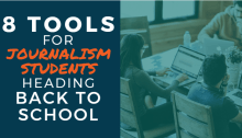 8 Tools for Journalism Students Heading Back to School