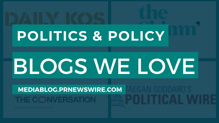Politics and Policy Blogs We Love - mediablog.prnewswire.com