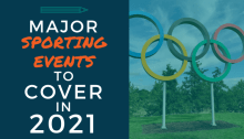 Major Sporting Events to Cover in 2021 - image of the Olympic Rings