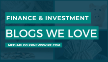 Finance and Investment Blogs We Love - mediablog.prnewswire.com