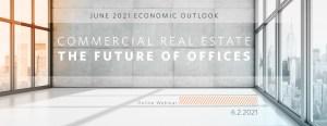 UCLA Anderson Forecast June 2021 Economic Outlook