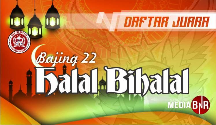 Daftar Juara Halal Bihalal Bajing 22 09 06 2019 Mediabnr
