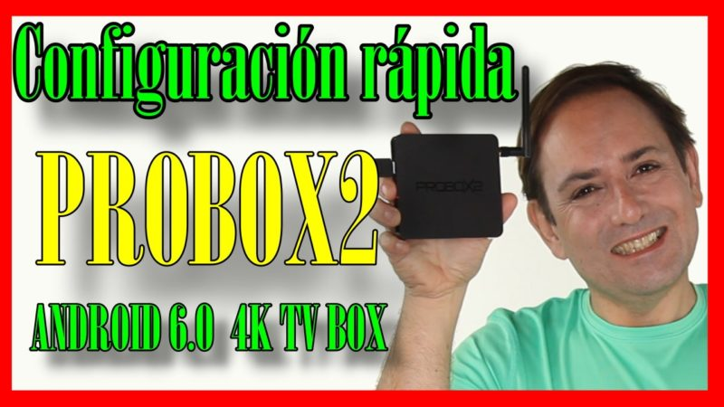 PROBOX2 AIR TV Box Configuracion Completa!