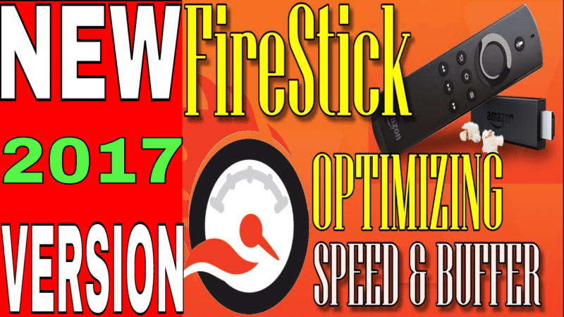 MAKE YOUR AMAZON FIRE STICK MEGA FAST - Optimizing FireStick -