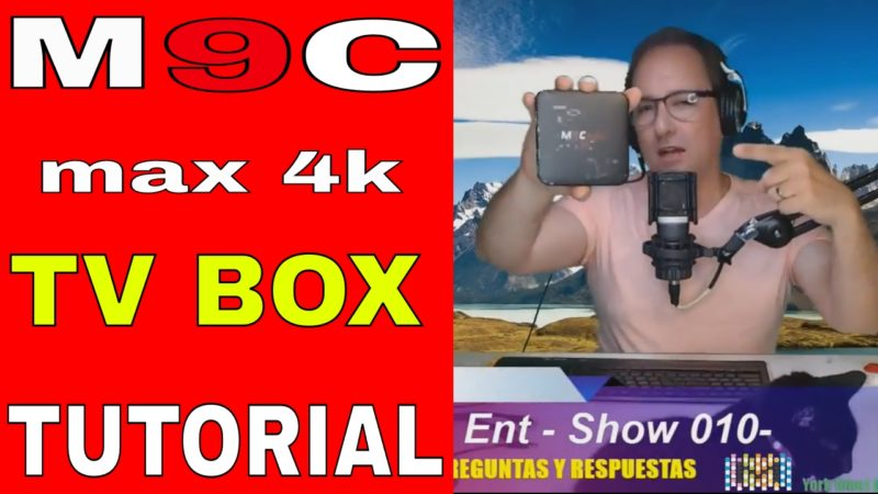 M9C MAX 4K TV BOX TUTORIAL