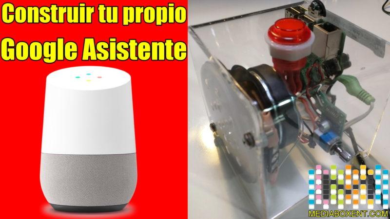 Cómo construir tu propio Google Asistente (Google Home) con un Raspberry Pi 3