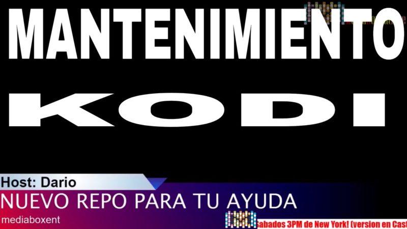 Mantenimiento de Kodi y Nuevo REPO!